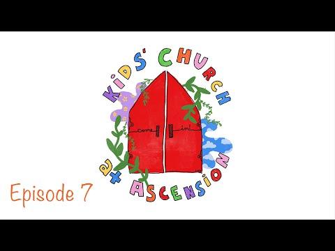 Ascension Kids' Church (Season 1) - Episode 7