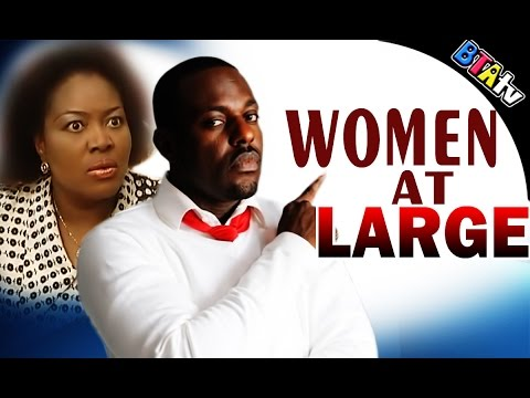 WOMEN AT  LARGE - LATEST NOLLYWOOD BLOCKBUSTER