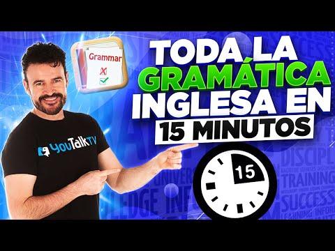 La gramática del inglés en 15 minutos (10 puntos CLAVE) 2020