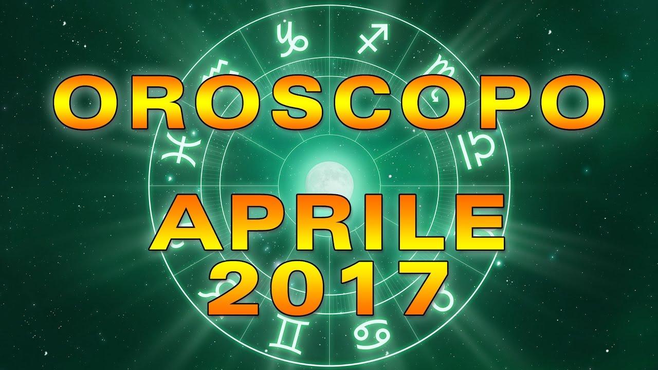 L'OROSCOPO del MESE ★ Aprile 2017