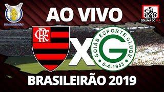 FLAMENGO X GOIÁS AO VIVO | BRASILEIRÃO 2019 10ª RODADA - NARRAÇÃO RUBRO-NEGRA