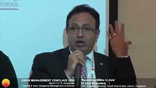 SMU Singapore Asia Management Conclave 2015 Dr Alok Bharadwaj Speaking on MBA Challenges