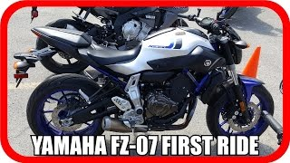 9. First Ride - 2016 Yamaha FZ-07