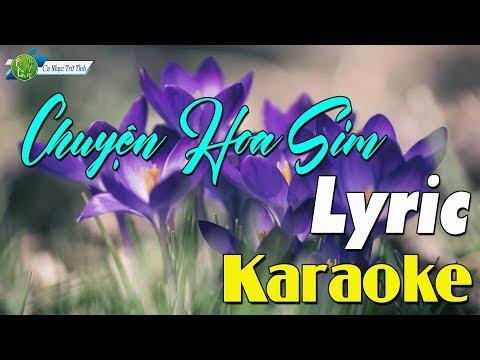 Chuyện Hoa Sim - Đan Nguyên | Karaoke Lyric - Thời lượng: 5 phút và 37 giây.