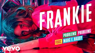 Problems Problems (Audio) ft. Marc E. Bassy