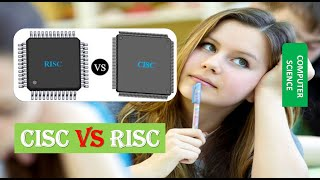 Structure of Computer Systems CISC vs RISC