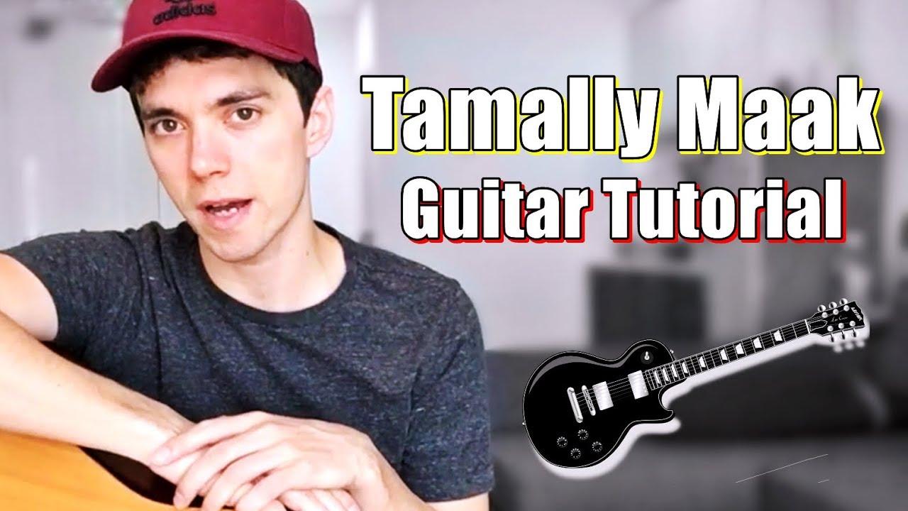 Tamally Maak [Guitar Tutorial]