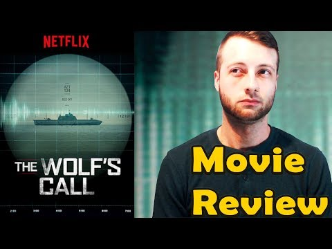 The Wolf's Call (2019) - Netflix Movie Review (Non-Spoiler)