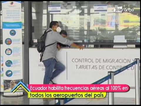 Ecuador habilita frecuencias aéreas al 100% en todos los aeropuertos del país
