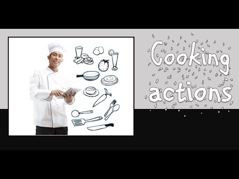 Cooking Actions In English: Vocabulary