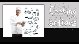 Cooking Actions Vocabulary Lesson