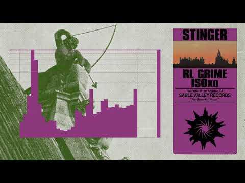 RL Grime & ISOxo - Stinger (Official Audio)