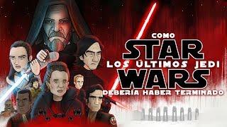 Video Como Star Wars Los Últimos Jedi Debería Haber Terminado MP3, 3GP, MP4, WEBM, AVI, FLV Juli 2018