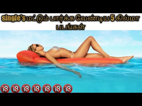 5 Hollywood Movies in Tamil Dubbed For Morattu Singles |18+ movies|adult comedy movies tamil dubbed