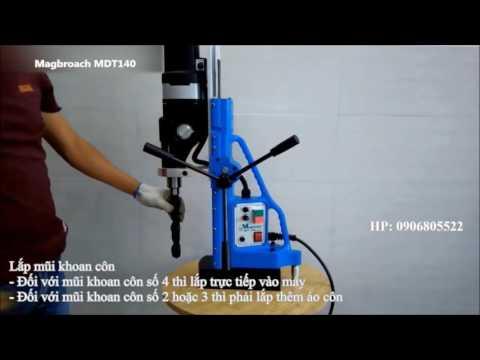 HDSD máy khoan từ MDT140