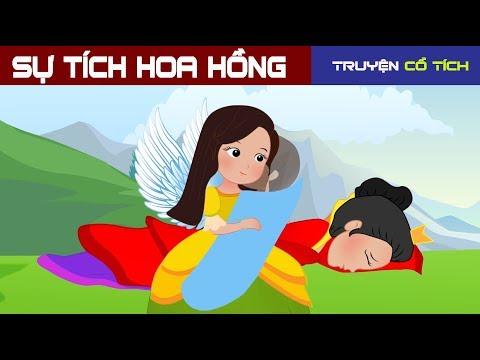 Sự Tích Hoa Hồng | Chuyen Co Tich | Truyện Cổ Tích Việt Nam Hay Nhất - Thời lượng: 10:03.