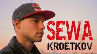 Sewa Kroetkov's Showreel
