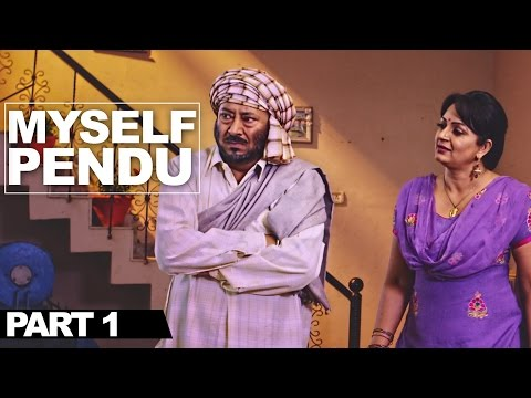 MySelf Pendu - Part 1 | Best Punjabi Comedy Movie | Jaswinder Bhalla Upasana Singh Preet Harpal