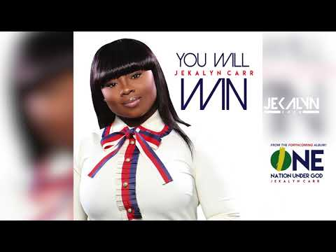 You Will Win - Jekalyn Carr