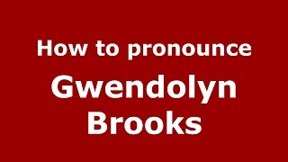 Audio and video pronunciation of Gwendolyn Brooks brought to you by Pronounce Names (http://www.PronounceNames.com), a website dedicated to helping people pr...