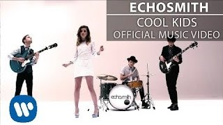 Video Echosmith - Cool Kids [Official Music Video] MP3, 3GP, MP4, WEBM, AVI, FLV Oktober 2018