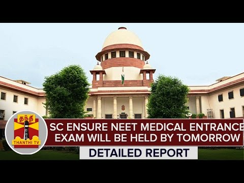 Detailed-Report--SC-Ensure-NEET-Medical-Entrance-Exam-Will-Be-Held-By-Tomorrow