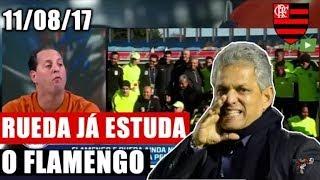 FSR(11/08)RUEDA JÁ ESTUDA O FLAMENGO;VINICIUS JR. É ZOADO