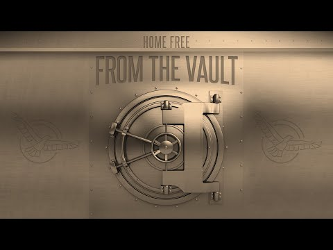 """Home Free - From the Vault - Episode 3 (""""My Church"""")"""