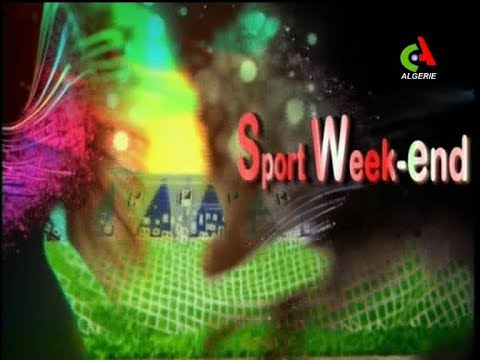 Sport weekend Canal Algérie