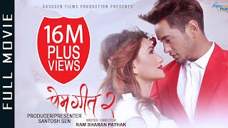 Video New Nepali Full Movie 2018/2075 - PREM GEET 2 | Pradeep Khadka, Aaslesha Thakuri, Santosh Sen MP3, 3GP, MP4, WEBM, AVI, FLV Desember 2018