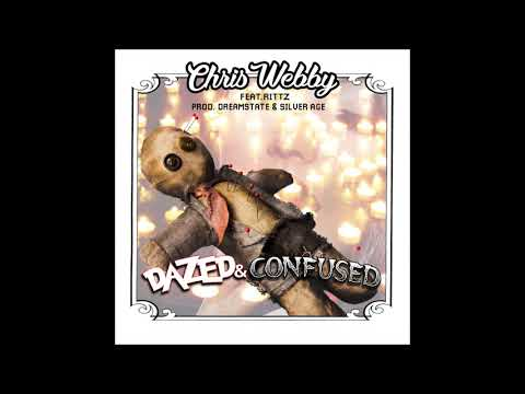 Chris Webby - Dazed and Confused (feat. Rittz) [prod. Dreamstate & Silver Age]