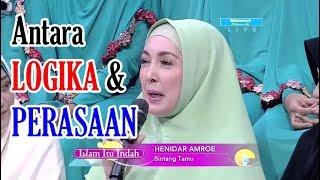 Video ANTARA LOGIKA DAN PERASAAN - Islam Itu Indah 18 Agustus 2017 MP3, 3GP, MP4, WEBM, AVI, FLV Agustus 2017