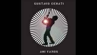 GUSTAVO CERATI - Ahi Vamos (Album Completo)
