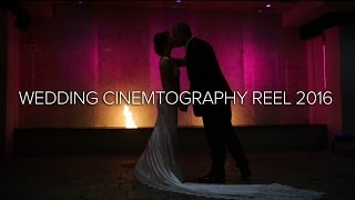 Wedding Highlight Reel 2016