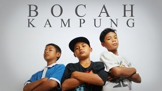 Video Rapper Bunot - Bocah Kampung (Music Video) MP3, 3GP, MP4, WEBM, AVI, FLV Januari 2019