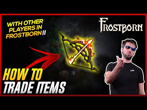 How to Trade items with Other Players in Frostborn! Guide to get Rich! Frostborn - JCF