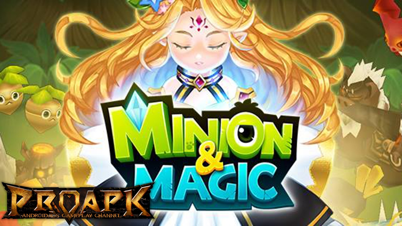 Minion & Magic