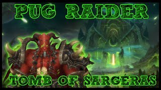 Pugging Normal/Heroic Tomb of Sargeras and some M+! Any questions on strats/gear/talents feel free to ask - LIVE!Help Support the Channel directly! -http://www.patreon.com/befuddled_gamingFollow me on twitch!http://twitch.tv/befuddled_gamingHelp support the show by doing your Amazon shopping with our link! : http://amzn.to/2mYphhFTry Amazon Prime For Free for 30 days! : http://amzn.to/2mUEGz5Feel free to leave a comment down below letting me know what you think and if you have any additional ideas / insight for new content!If you like these guides let me know with a thumbs up and a subscription!Twitter: https://twitter.com/befudd_algernonMusic Credit:Antti Luode