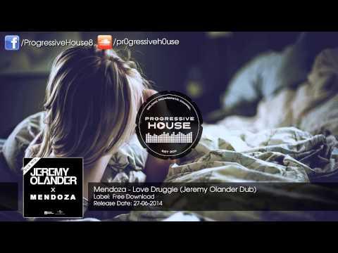 Mendoza - Love Druggie (Jeremy Olander Dub) [Free Download]