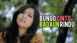 Lagu Pop Minang Nadia Bungo Cinto Badaun Rindu.