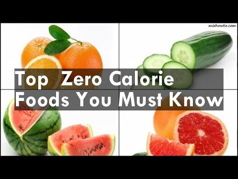 Zero Calorie Foods You Must Know