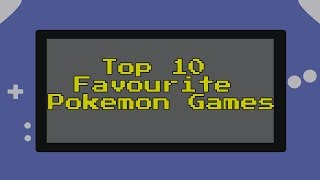 "Pretty self-explanatory; these are the 10 Pokemon games I like the best. I know other Youtubers have made similar lists but I spell ""favourite"" with a ""u"" so it's unique. (In all seriousness let me know what games you guys like the best, I might do some viewer Top 10s in the future....)"