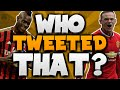 Download Lagu WHO TWEETED THAT? | HILARIOUS TWEETS FROM FOOTBALLERS WITH WILMEZ! Mp3 Free