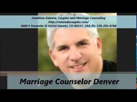 video:Jonathan Zalesne, Couples and Marriage Counseling (720-295-0760)