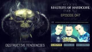 Video Official Masters of Hardcore Podcast 047 by Destructive Tendencies MP3, 3GP, MP4, WEBM, AVI, FLV November 2017