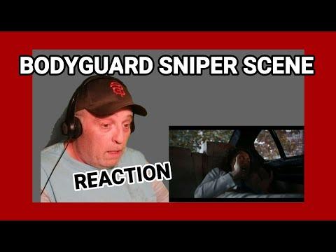 Bodyguard sniper scene reaction