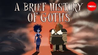 View full lesson: http://ed.ted.com/lessons/a-brief-history-of-goths-dan-adams What do fans of atmospheric post-punk music have in common with ancient ...