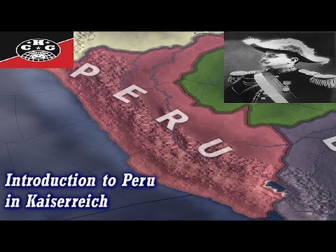 Kaiserreich Guides - An Introduction to Peru