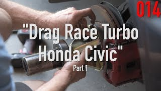 Drag Race Turbo Honda Civic Part 1