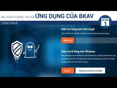 An toàn thông tin với ứng dụng của Bkav | VTC1 - Thời lượng: 65 giây.